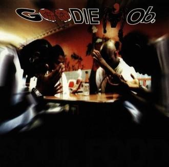 Goodie Mob - Soul Food