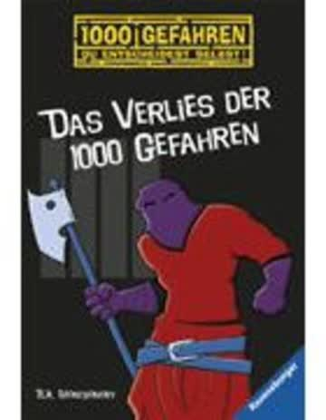 Das Verlies der 1000 Gefahren
