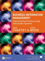 Business Information Management - Improving Performance Using Information Systems