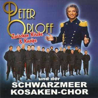 Peter & Schwarzmeerkosake Orloff - Zwischen Kirche und Kneipe