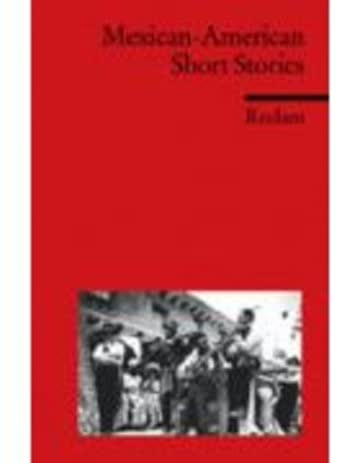 Mexican American Short Stories: (Fremdsprachentexte) (Reclams Universal-Bibliothek, Band 9124)