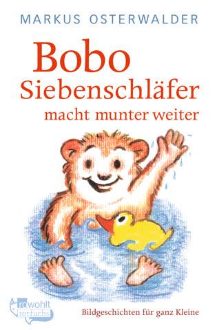 Bobo Siebenschläfer Macht Munter Weiter - Bildgeschichten Für Ganz Kleine
