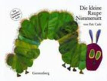 Die Kleine Raupe Nimmersatt - Das Besondere Spielbilderbuch