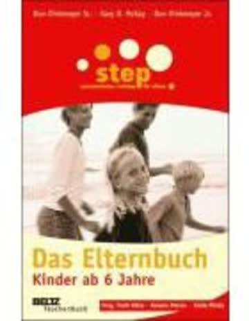 Step - Das Elternbuch: Kinder ab 6 Jahre (Ratgeber)