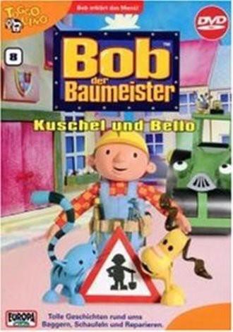 Bob, Der Baumeister 08: Kuschel Und Bello