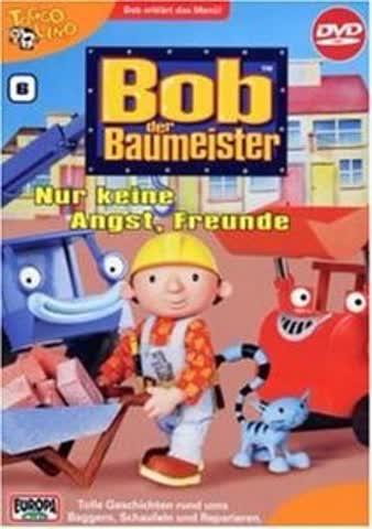 Bob, der Baumeister 06: Nur keine Angst, Freunde