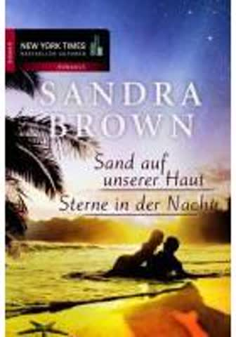 Sand auf unserer Haut / Sterne in der Nacht (New York Times Bestseller Autoren: Romance)