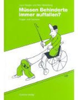 Müssen Behinderte Immer Auffallen? - Fragen Und Cartoons