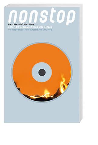 Nonstop - Ein Lese- Und Hörbuch Über Die Geschwindigkeit Des Lebens