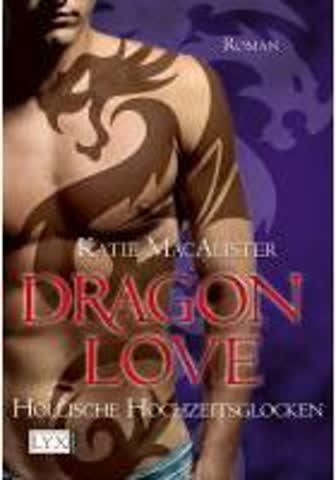 Dragon Love 04 - Höllische Hochzeitsglocken