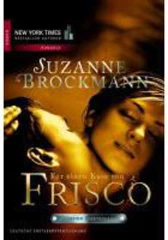Operation Heartbreaker 3: Für einen Kuss von Frisco