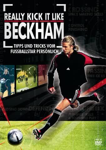 Really Kick it Like Beckham - Tipps und Tricks vom Fußballstar persönlich [2 DVDs]