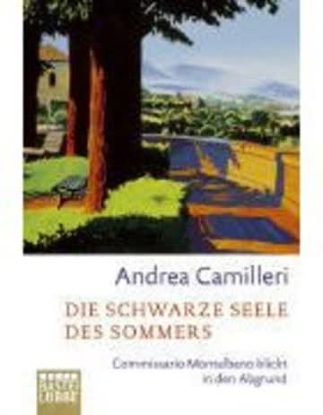 Die Schwarze Seele Des Sommers - Commissario Montalbano Blickt In Den Abgrund