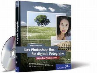 Das Photoshop-Buch Für Digitale Fotografie - Aktuell Zu Photoshop Cs4 - Das Lösungsbuch Für Perfekte