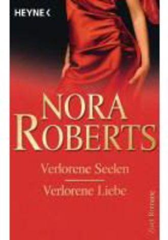 Verlorene Seelen / Verlorene Liebe - Zwei Romane