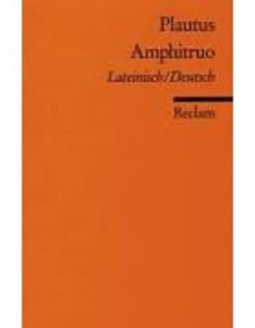 Amphitruo: Lat. /Dt (Reclams Universal-Bibliothek)
