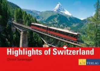Highlights Of Switzerland - 96 Panoramic Views - 94 Panoramabilder - 94 Vues Panoramiques - 94 Vedut