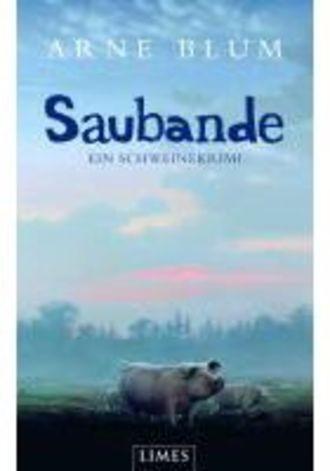 Saubande - Ein Schweinekrimi