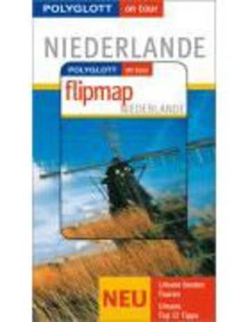 Niederlande - Buch mit flipmap: Polyglott on tour Reiseführer