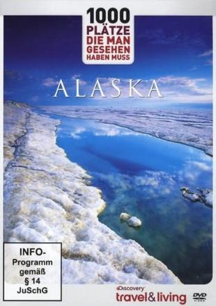 1000 Plätze die man gesehen haben muss - ALASKA