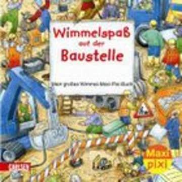 Wimmelspass Auf Der Baustelle - Mein Grosses Wimmel-Maxi-Pixi-Buch