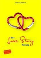 Das Love Story Prinzip - Wie sie aus ihren Kunden Fans machen