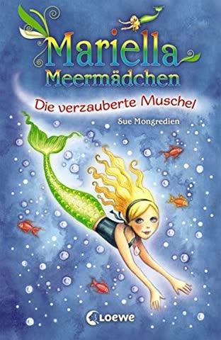 Mariella Meermädchen - Die verzauberte Muschel: Band 1