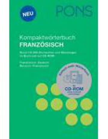 Pons Kompaktwörterbuch Französisch - Französisch-Deutsch/Deutsch-Französisch. Rund 135'000 Stichwör