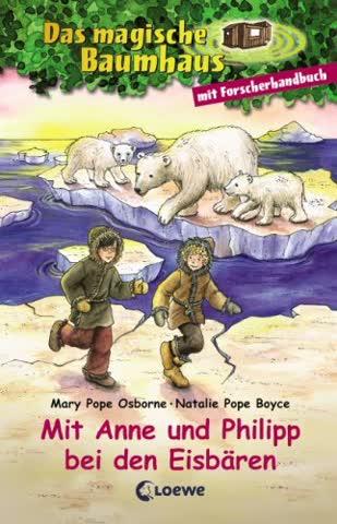 Mit Anne und Philipp bei den Eisbären - mit Forscherhandbuch