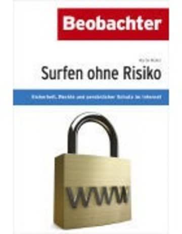 Surfen ohne Risiko: Sicherheit, Rechte und persönlicher Schutz im Internet