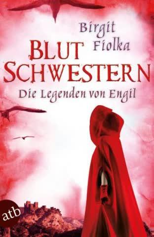 Blutschwestern - Die Legenden Von Engil