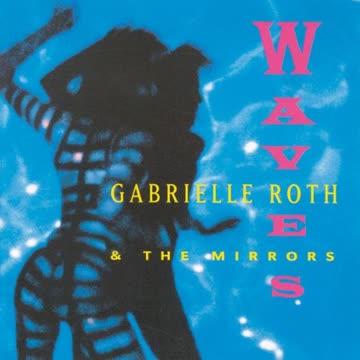 Gabrielle Roth - Waves