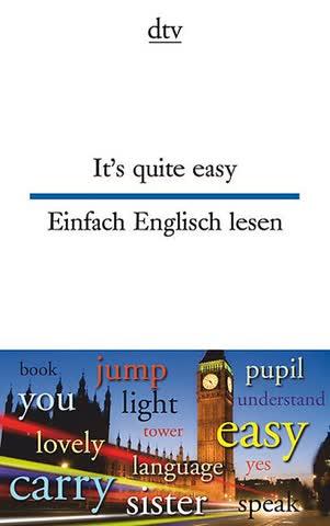 It's quite easy - einfach Englisch lesen