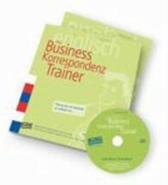 Der Business-Korrespondenz Trainer - Englische Bürokommunikation, Deutsch Erklärt. E-Mail, Brief Und