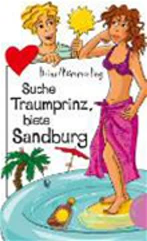 Suche Traumprinz, biete Sandburg