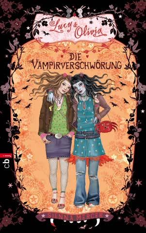 Lucy & Olivia, Band 04 - Die Vampirverschwörung