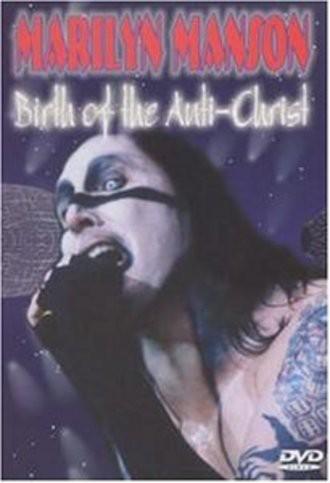 Marilyn Manson - Birth of the Anti-Christ