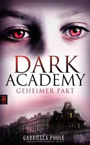 Dark Academy 1 - Geheimer Pakt