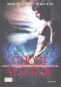 Ghostwalker 3. Auf Lautlosen Schwingen
