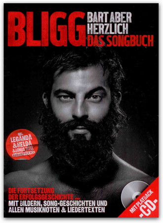 Bligg - Bart Aber Herzlich - Das Songbuch