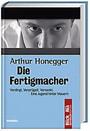 Die Fertigmacher (Bestseller Edition)