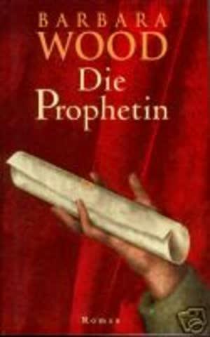 Die Prophetin.