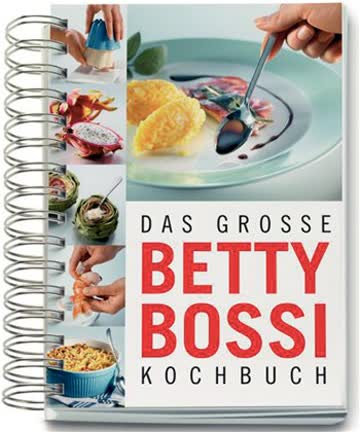 Das Grosse Betty Bossi Kochbuch