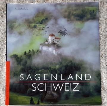 Sagenland Schweiz