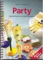 Party; Besondere Rezepte Für Erfolgreiche Einladungen
