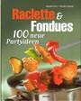 Raclette & Fondues