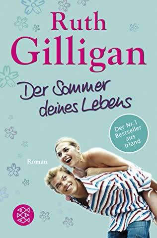 Der Sommer deines Lebens: Roman