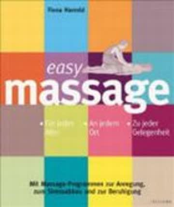 Easy Massage: Für jedes Alter. An jedem Ort. Zu jeder Gelegenheit