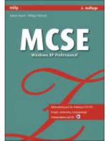 MCSE - Windows XP Professional: Vorbereitung auf die Prüfung # 70-270