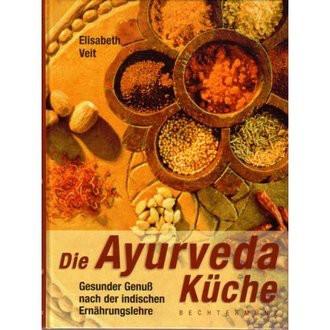 Die Ayurveda Küche